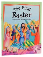 The First Easter and Other Bible Stories Paperback