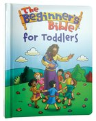 The Beginner's Bible For Toddlers Hardback
