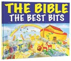 The Bible: The Best Bits