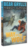 Way of the Wolf (#02 in Mission Survival Series)