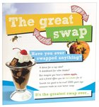 The Great Swap: Have You Ever Swapped Anything? (25 Pack)