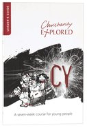 Christianity Explored 11-14 Years Leader's Guide (3rd Edition) (Christianity Explored Youth Edition Series) Paperback