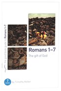 Romans 1-7 (The Good Book Guides Series)