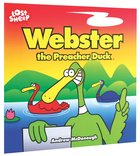 Webster, The Preacher Duck (Lost Sheep Series)