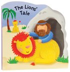 The Lion's Tale (Bobbly Bible Tales Series)