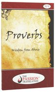 TPT Proverbs: Wisdom From Above Paperback