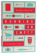 Running on Empty Paperback