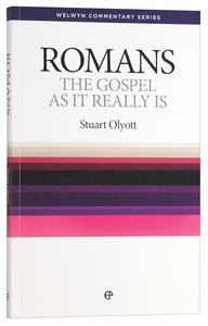 Gospel as It Really is (Romans) (Welwyn Commentary Series)