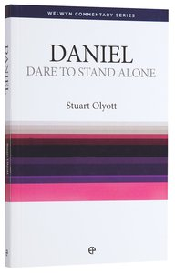 Dare to Stand Alone (Daniel) (Welwyn Commentary Series)