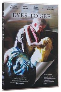 Eyes to See (105 Mins)