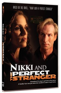 Perfect Stranger, the #03: Nikki and the Perfect Stranger (Perfect Stanger Series)
