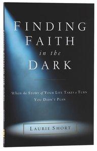 Finding Faith in the Dark