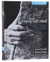 Grasping Gods Word (3rd Edition)