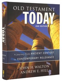 Old Testament Today (Second Edition)