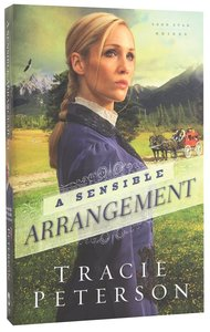 A Sensible Arrangement (#01 in Lone Star Brides Series)