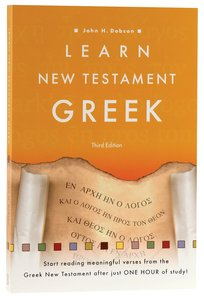 Learn New Testament Greek (3rd Edition)