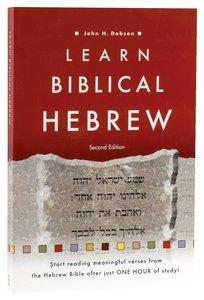 Learn Biblical Hebrew (2nd Edition)