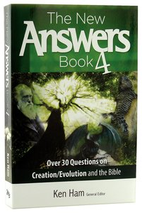 New Answers Books #04 (#04 in New Answers Book Series)