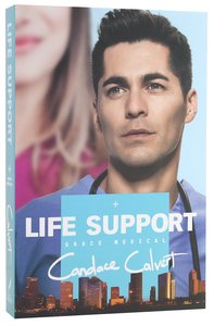 Life Support (#03 in Grace Medical Series)