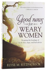 Good News For Weary Women