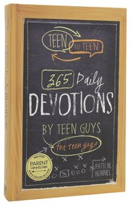 Teen to Teen: 365 Daily Devotional For Teen Guys (365 Daily Devotions Series)