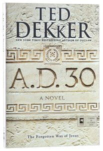 A.D. 30 (#01 in A.d. Series)