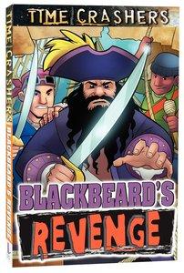 Blackbeards Revenge (Time Crashers Series)