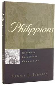 Philippians (Reformed Expository Commentary Series)