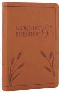 Morning and Evening: KJV Edition Tan