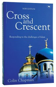 Cross and Crescent (New Edition)
