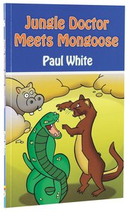 Meets Mongoose (#06 in Jungle Doctor Animal Stories Series)