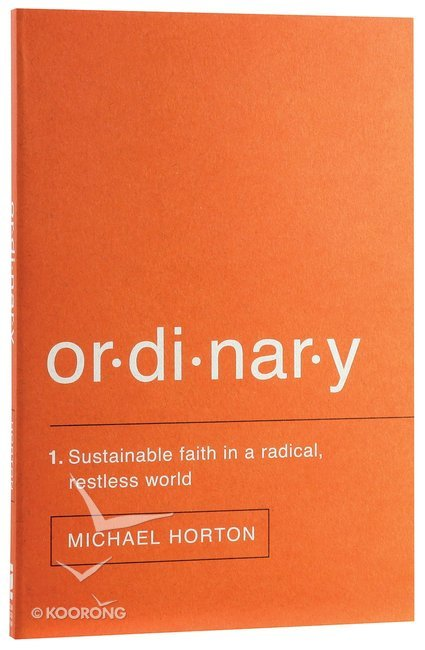 Buy ordinary by michael s horton online ordinary paperback id buy ordinary by michael s horton online ordinary paperback id 9780310517375 fandeluxe Image collections