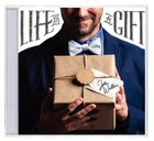 Life is a Gift CD