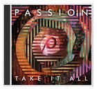 2014 Passion: Take It All CD