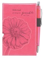 Pocket Notepad With Pen: With God All Things Are Possible Pink/Flower Luxleather Imitation Leather