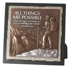 Moments of Faith Stone Sculpture Plaque: All Things Are Possible, Matthew 19:26