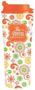 Be Series: Metal Tumbler Mug - Be Joyful (Orange Floral)