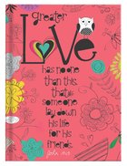 Scripture Journal: Love John 15:13, Owl, Dark Pink Hardback