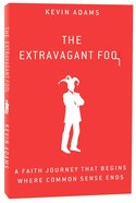 The Extravagant Fool Paperback