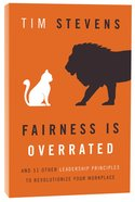 Fairness is Overrated Paperback