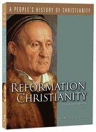 Reformation Christianity (#05 in A People's History Of Christianity Series) Paperback