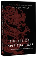 The Art of Spiritual War: An Inside Look At the Enemy's Battle Plan Paperback