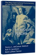 The Book of Psalms (New International Commentary On The Old Testament Series) Hardback