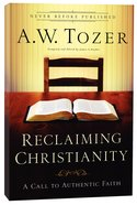 Ntcs: Reclaiming Christianity Paperback