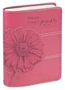 Classic Journal: With God All Things Are Possible Pink Luxleather Imitation Leather