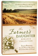5in1: The Farmer's Daughter Romance Collection