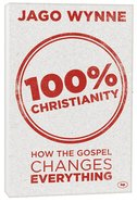 100% Christianity Paperback