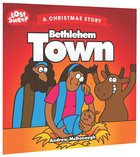 Bethlehem Town (Lost Sheep Series)