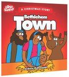Bethlehem Town (Lost Sheep Series)