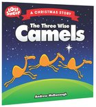 The Three Wise Camels (Lost Sheep Series)